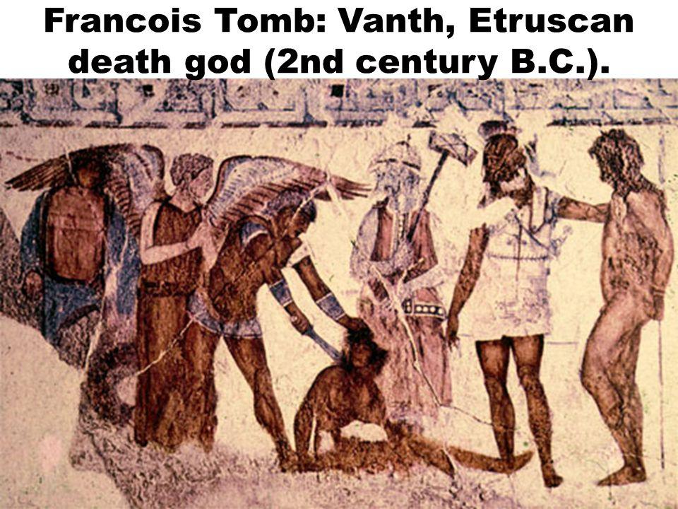 Francois Tomb: Vanth, Etruscan death god (2nd century B.C.).