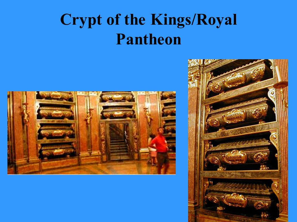 Crypt of the Kings/Royal Pantheon