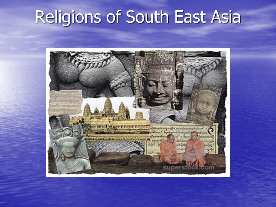 Religions of South East Asia