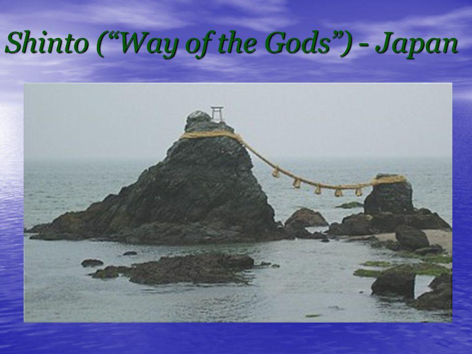 Shinto ( Way of the Gods ) - Japan