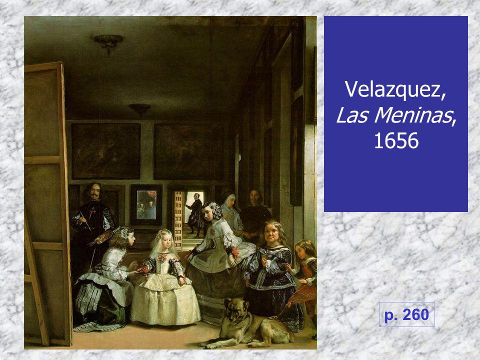 Velazquez, Las Meninas, 1656 p. 260