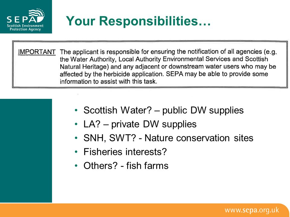 Your Responsibilities… Scottish Water.– public DW supplies LA.