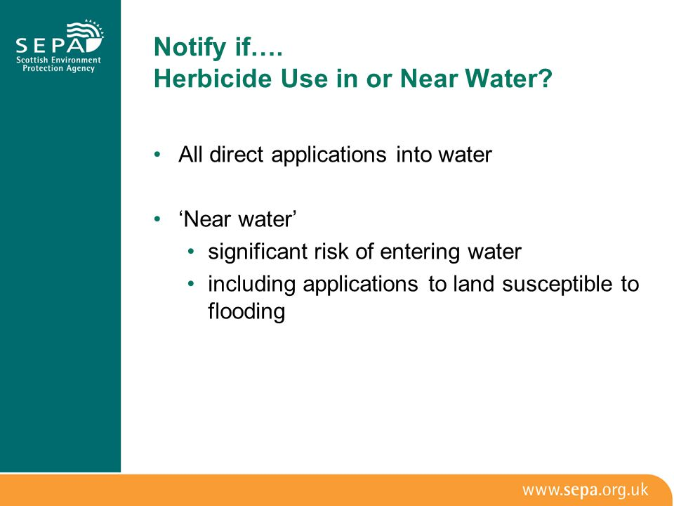 Notify if…. Herbicide Use in or Near Water.