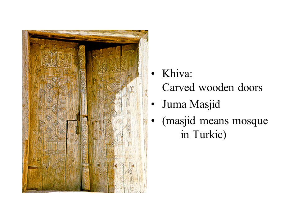 Khiva: Carved wooden doors Juma Masjid (masjid means mosque in Turkic)