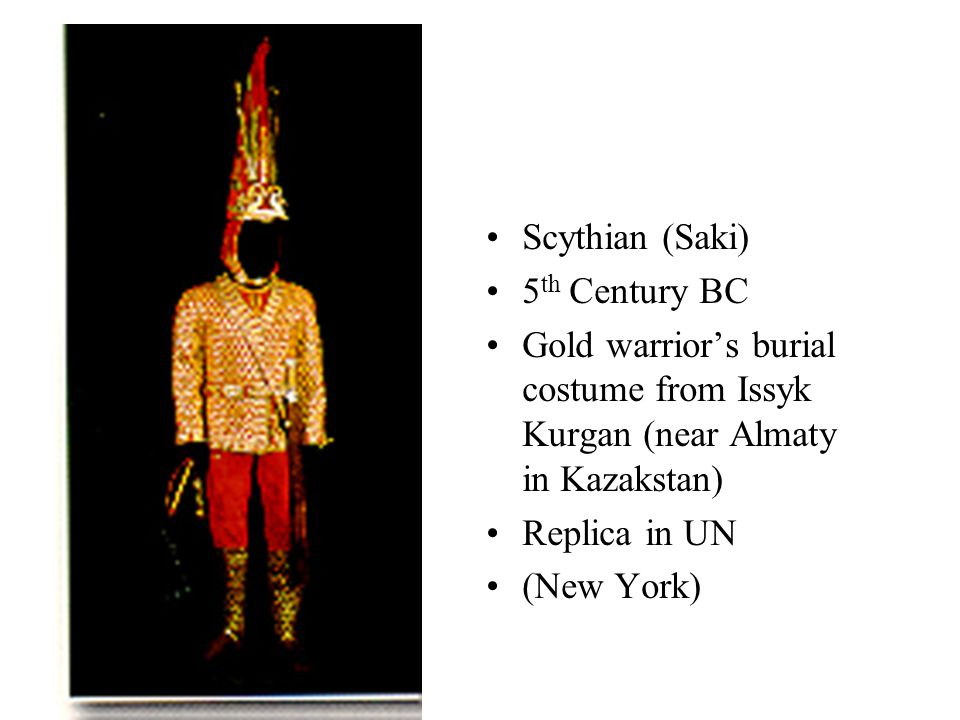 Scythian (Saki) 5 th Century BC Gold warrior's burial costume from Issyk Kurgan (near Almaty in Kazakstan) Replica in UN (New York)