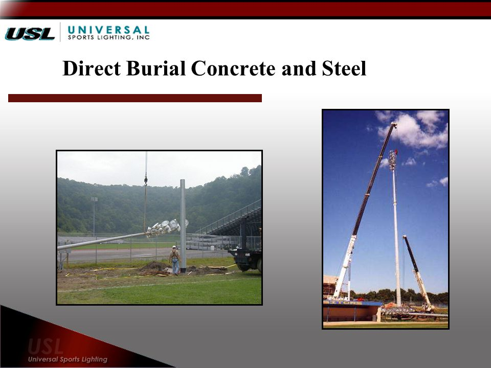 Direct Burial Concrete and Steel