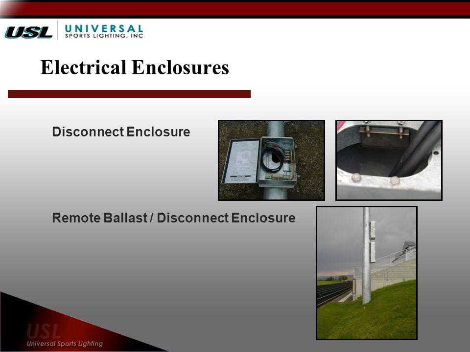 Electrical Enclosures Disconnect Enclosure Remote Ballast / Disconnect Enclosure