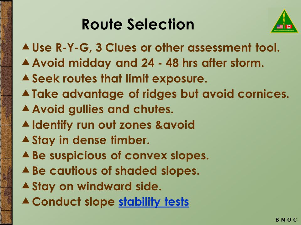 B M O C Route Selection  Use R-Y-G, 3 Clues or other assessment tool.