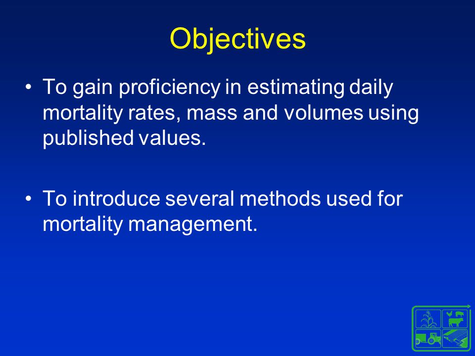 Objectives To gain proficiency in estimating daily mortality rates, mass and volumes using published values.