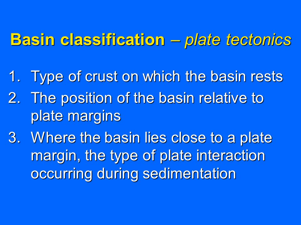 Types of plate margins: 1.Convergent (subduction) 2.Divergent (rifts, mid-oceanic ridges) 3.Transform (offset mid-oceanic ridges)