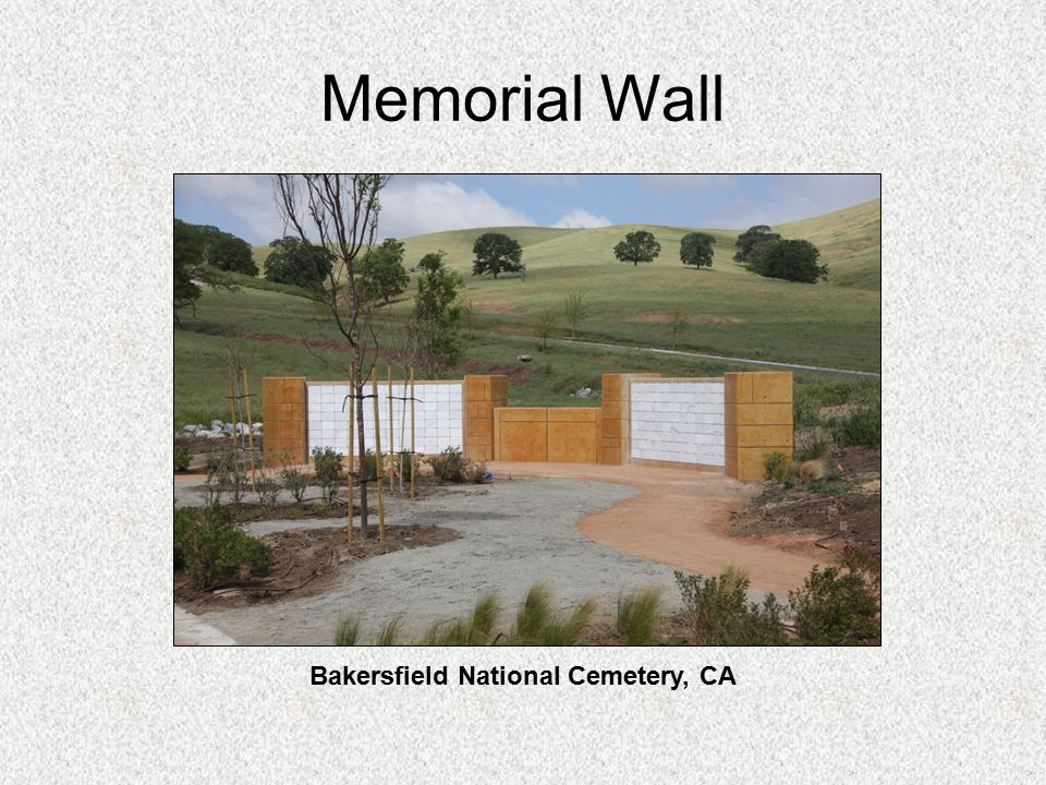 Memorial Wall Bakersfield National Cemetery, CA