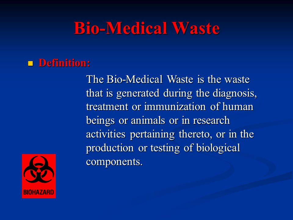 Procedure of Bio-Medical Waste Disposal Generation of Waste Segregation at source Collection of Waste Transportation Autoclaving & shredding Autoclaving & shreddingTreatment Incineration Incineration