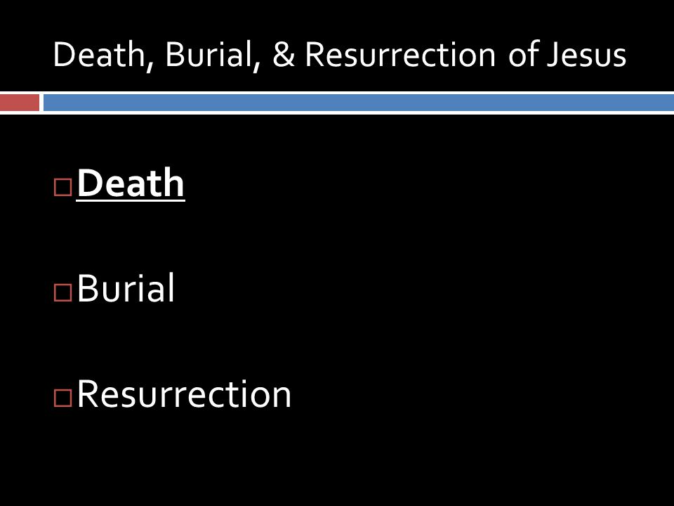 Death of Jesus  I Corinthians 2:1-2 – I determined not to know anything among you except Jesus Christ and Him crucified  Isaiah 53:4-12 – He bore the sin of many, and made intercession for the transgressors  Romans 5:6-9 – while we were still sinners, Christ died for us  Hebrews 2:9 – He, by the grace of God, might taste death for everyone