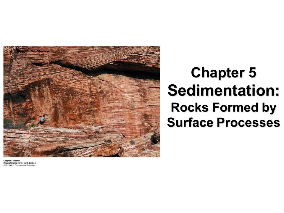 Surface Processes and the Rock Cycle 1.