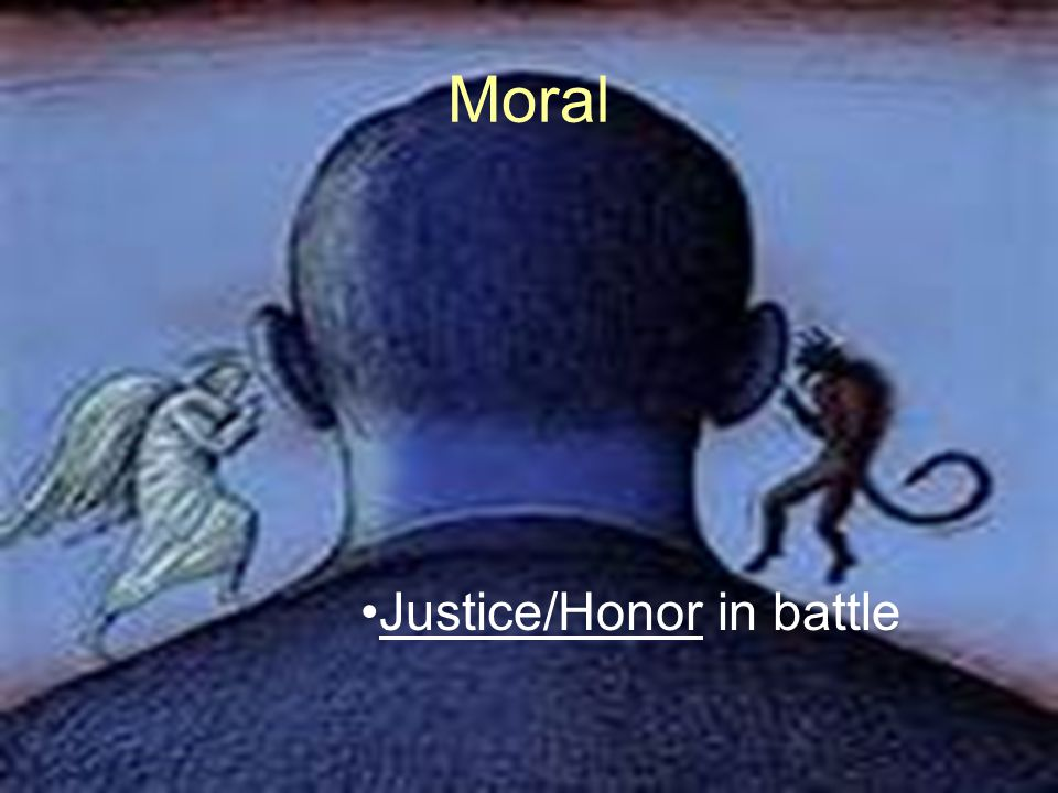 Moral Justice/Honor in battle