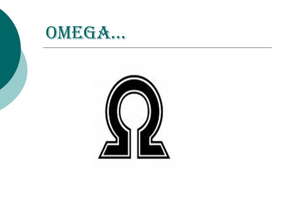 Omega…