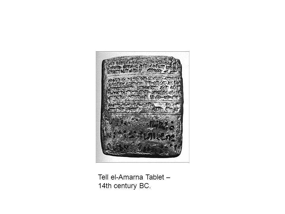 Tell el-Amarna Tablet – 14th century BC.