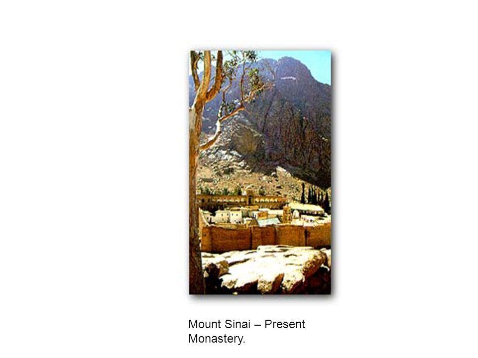 Mount Sinai – Present Monastery.
