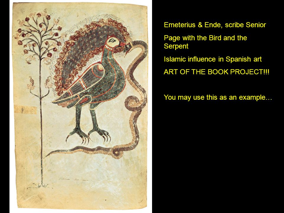 Emeterius & Ende, scribe Senior Page with the Bird and the Serpent Islamic influence in Spanish art ART OF THE BOOK PROJECT!!! You may use this as an