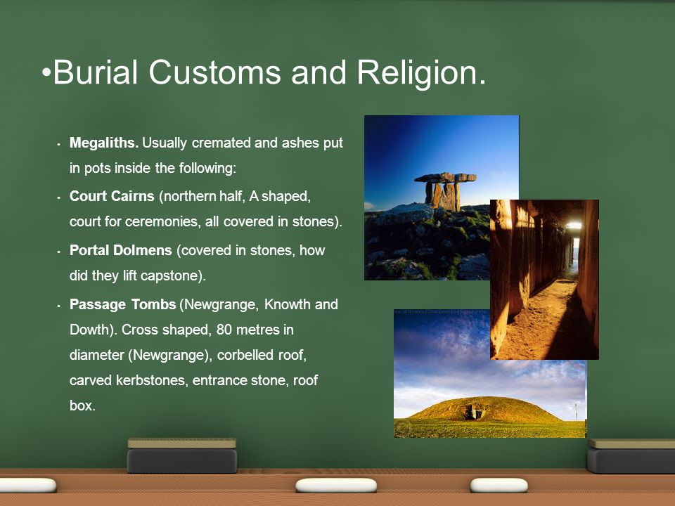 Burial Customs and Religion. Megaliths.