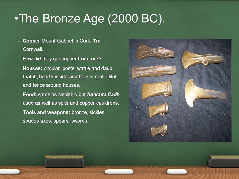 The Bronze Age (2000 BC). Copper Mount Gabriel in Cork.
