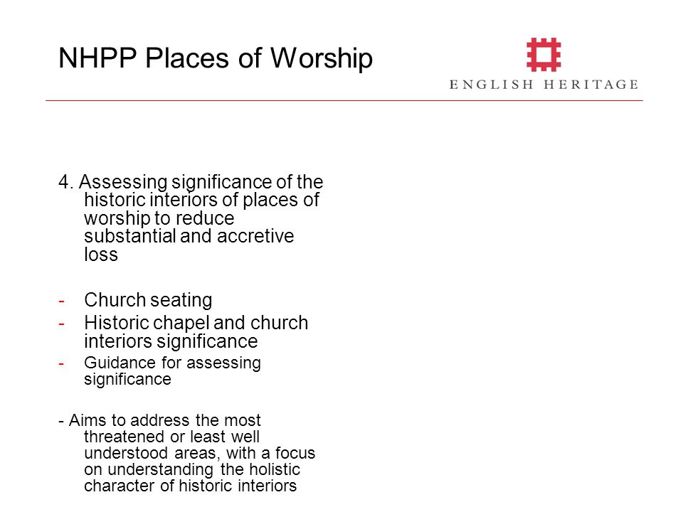NHPP Places of Worship 4. Assessing significance of the historic interiors of places of worship to reduce substantial and accretive loss -Church seati