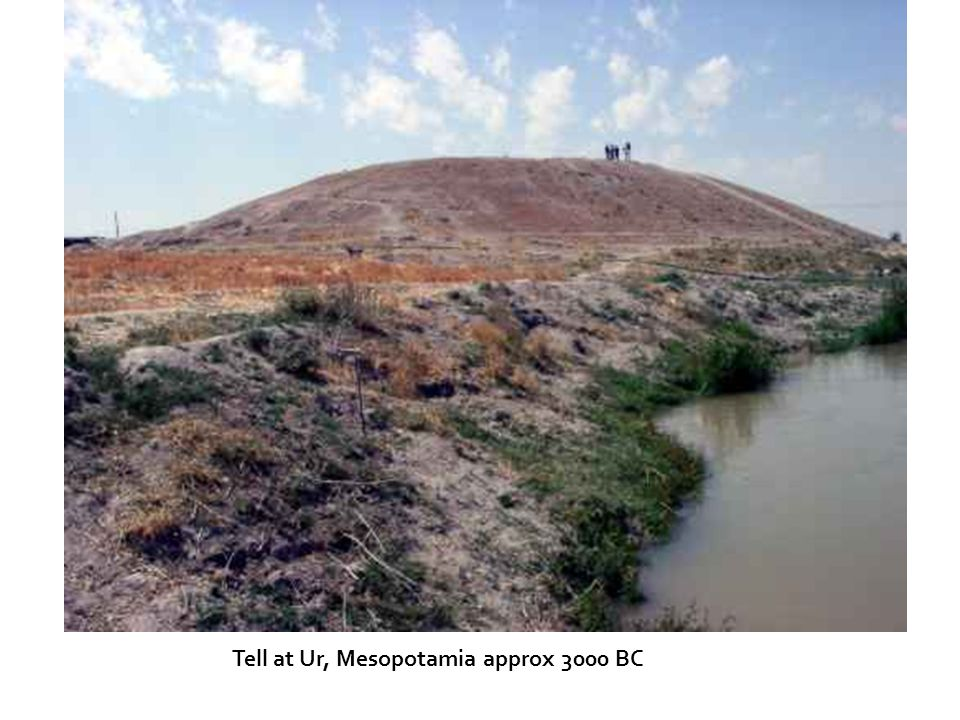 Tell at Ur, Mesopotamia approx 3000 BC