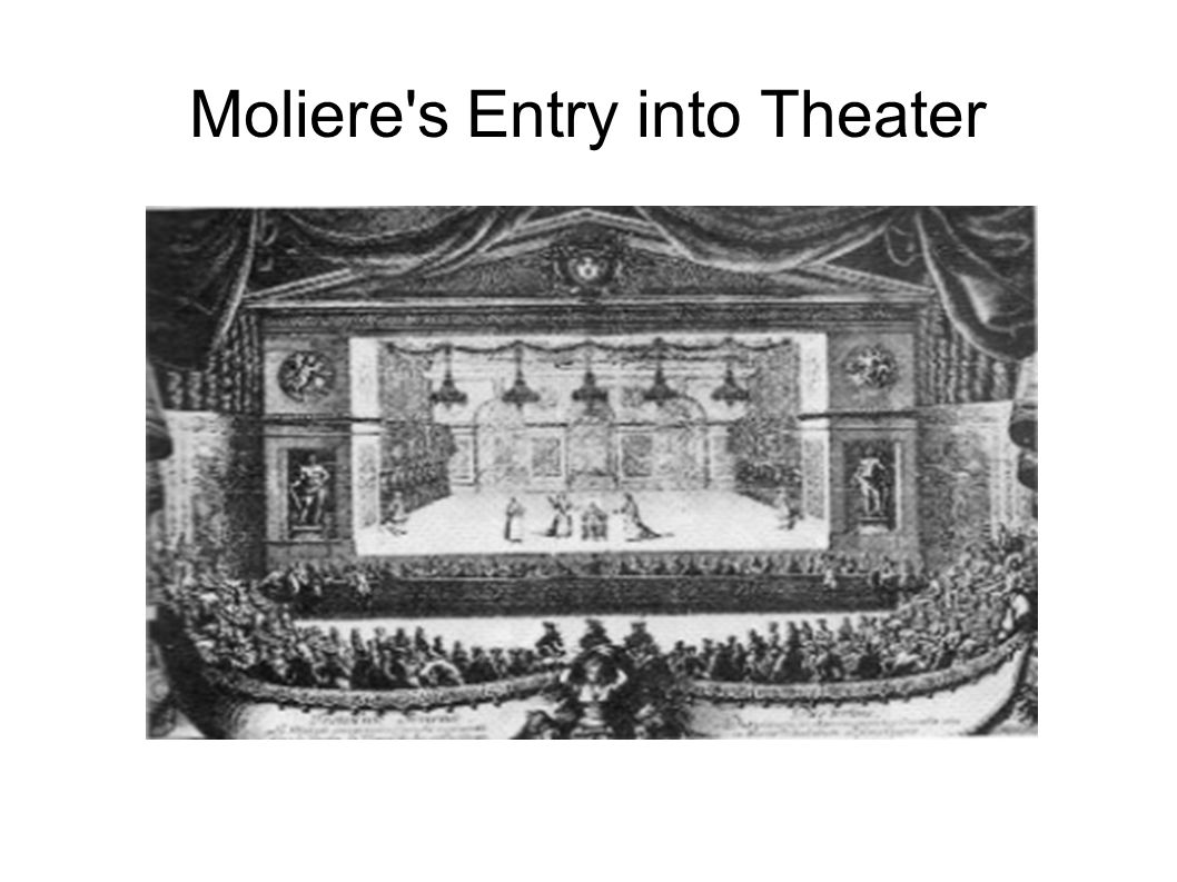 Moliere's Entry into Theater