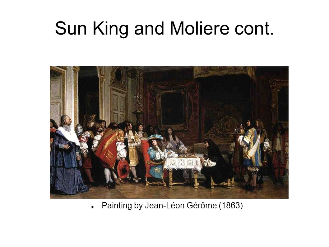 Sun King and Moliere cont. Painting by Jean-Léon Gérôme (1863)