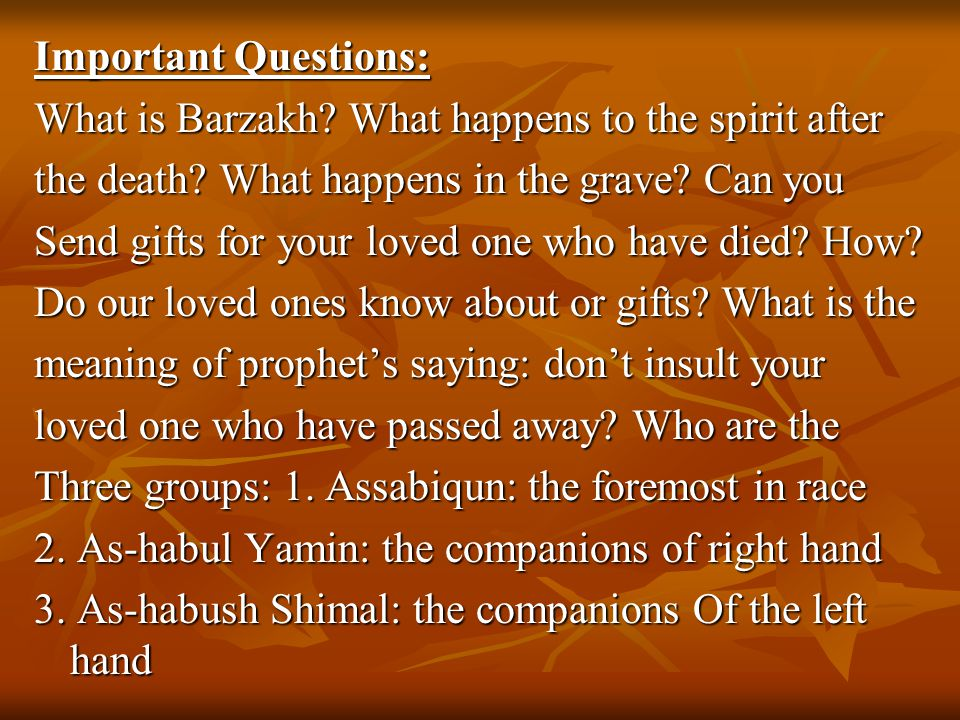 Important Questions: What is Barzakh. What happens to the spirit after the death.