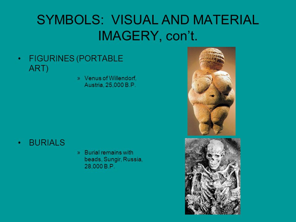 SYMBOLS: VISUAL AND MATERIAL IMAGERY, con't.