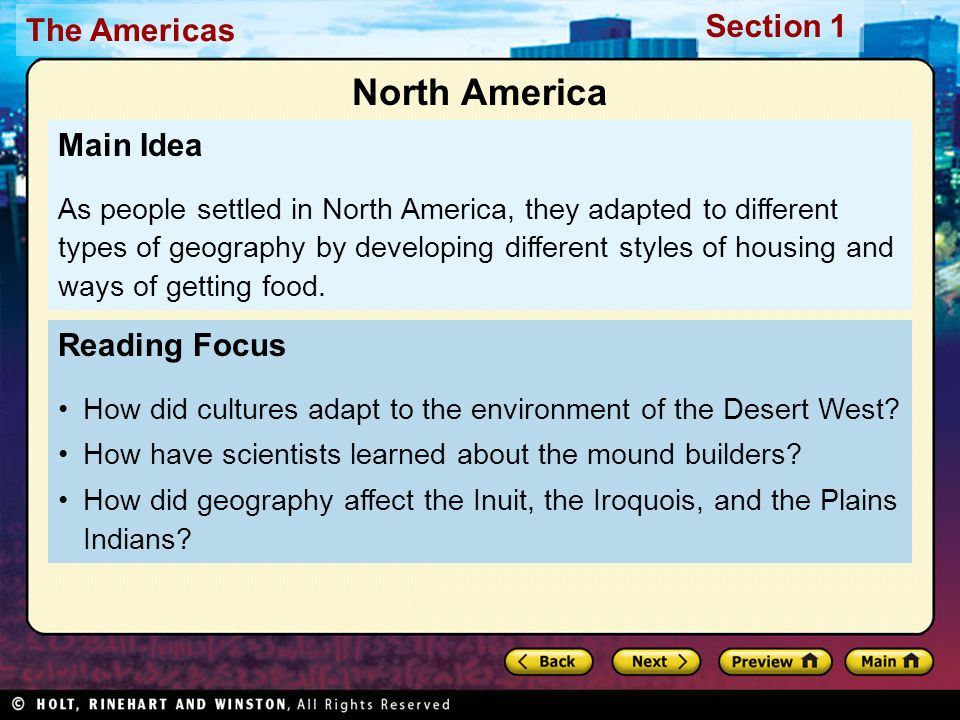 The Americas Section 1 Reading Focus How did cultures adapt to the environment of the Desert West.