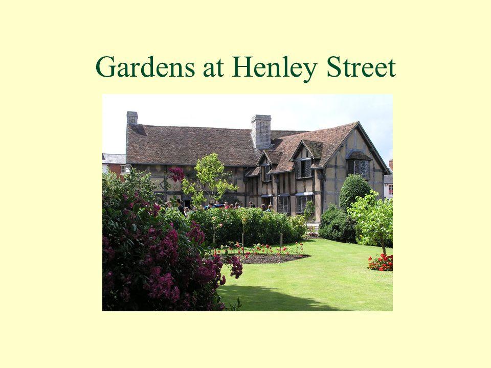 Gardens at Henley Street