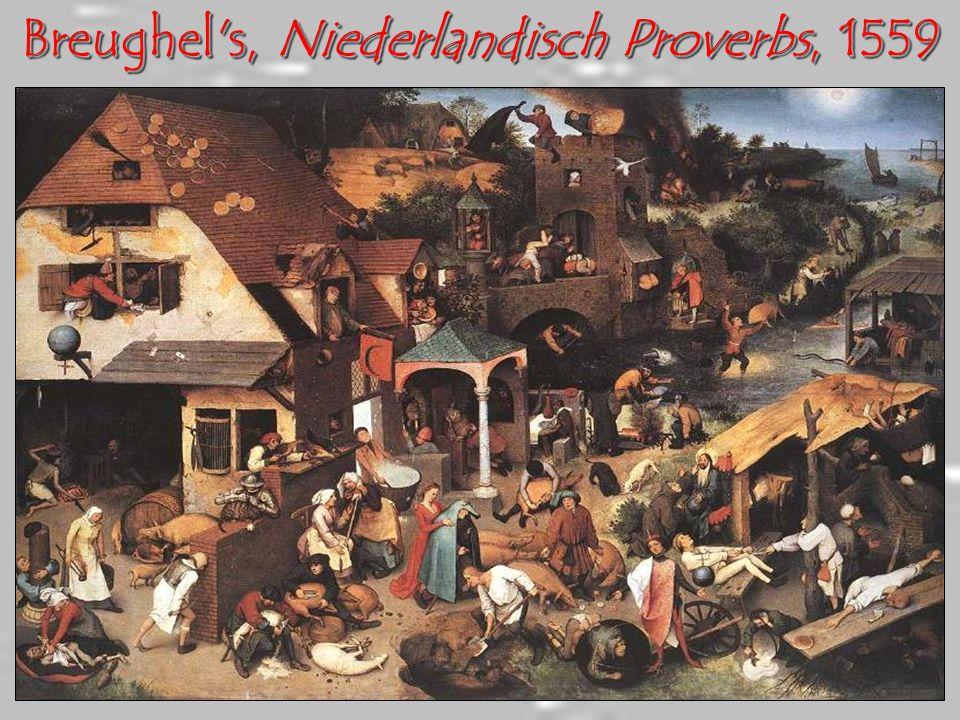 Breughel s, Niederlandisch Proverbs, 1559