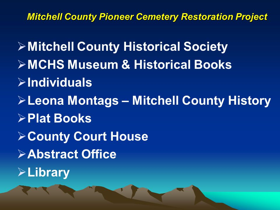 Mitchell County Pioneer Cemetery Restoration Project