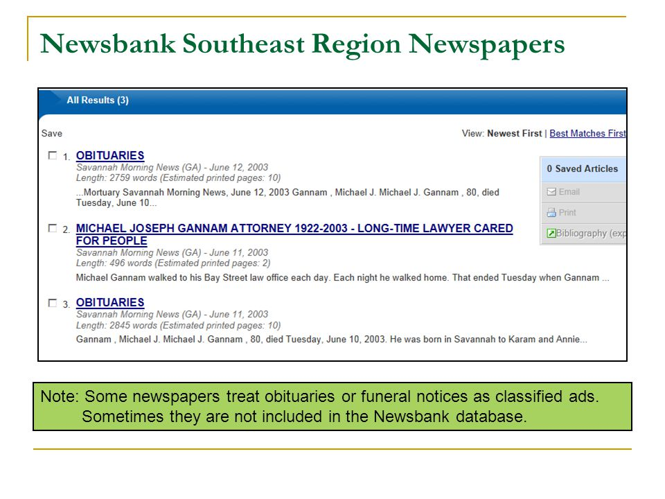 Newsbank Southeast Region Newspapers Note: Some newspapers treat obituaries or funeral notices as classified ads.