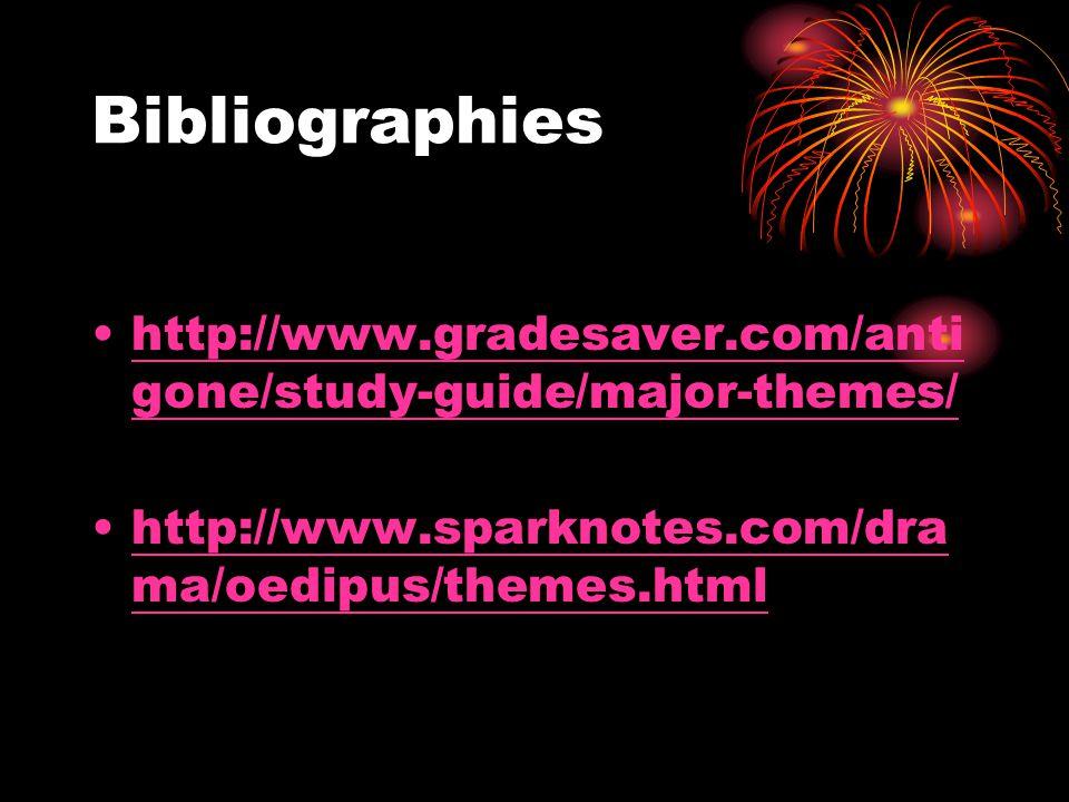 Bibliographies http://www.gradesaver.com/anti gone/study-guide/major-themes/http://www.gradesaver.com/anti gone/study-guide/major-themes/ http://www.s