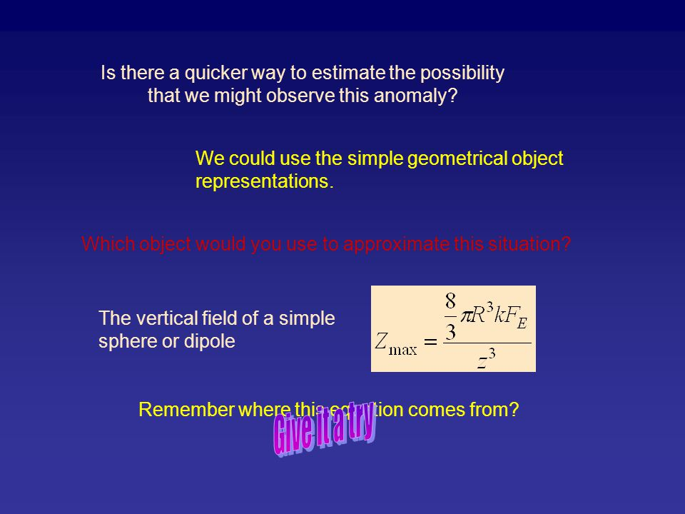 Is there a quicker way to estimate the possibility that we might observe this anomaly? We could use the simple geometrical object representations. Whi
