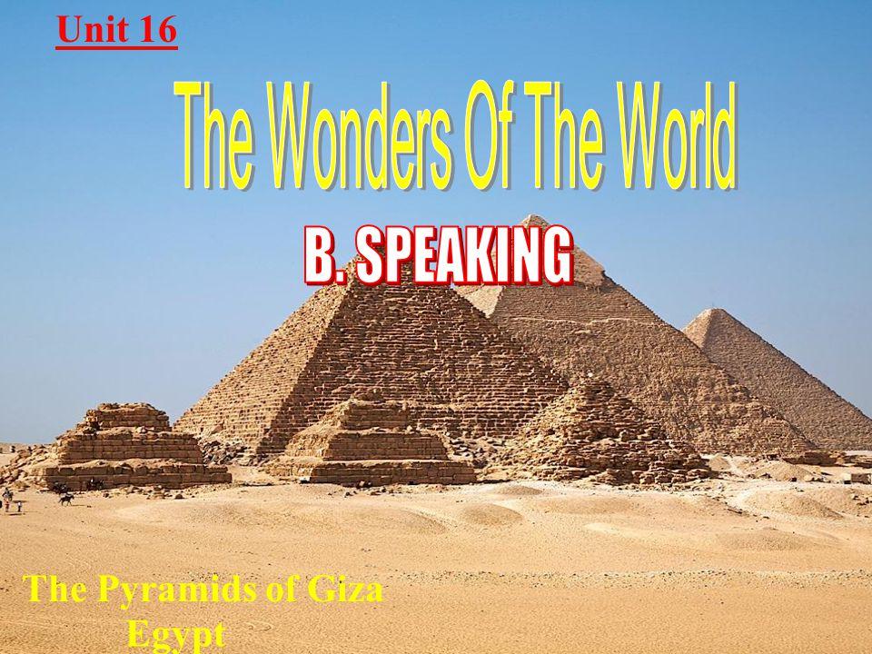 Unit 16 The Pyramids of Giza Egypt