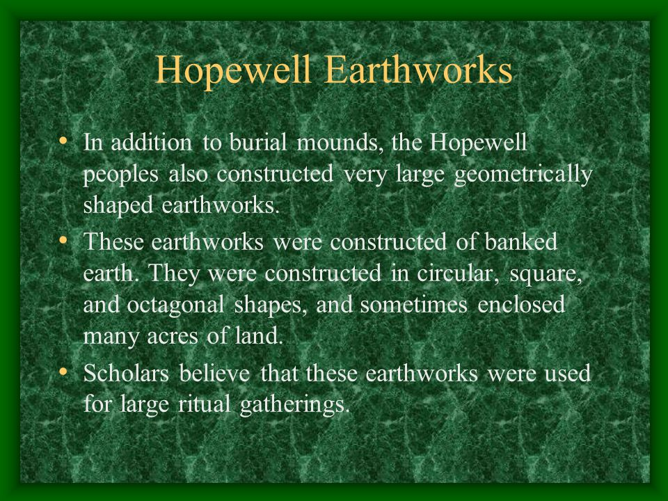 """Hopewell Mounds Multiple Hopewell mounds at the Mound City Group are both conical and """"loaf"""" shaped. They are smaller than Adena Mounds"""