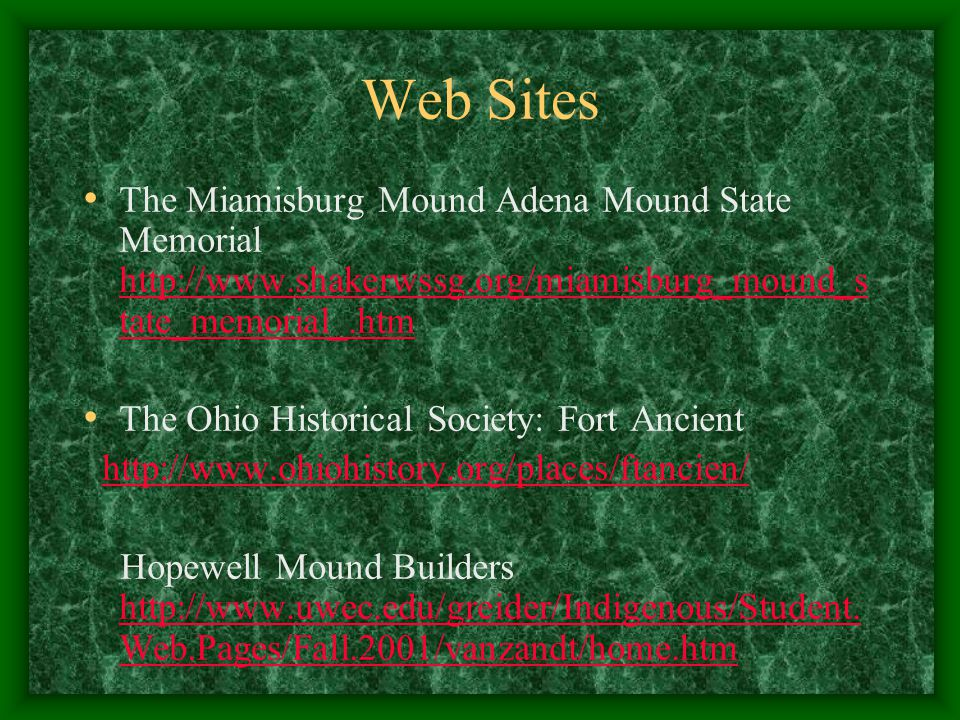 Student Activities Students will participate in a day long field trip to Miamisburg Mound Park, Great Serpent Mound State Park, and Ft. Ancient State