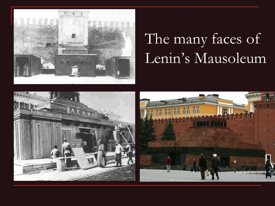 The many faces of Lenin's Mausoleum