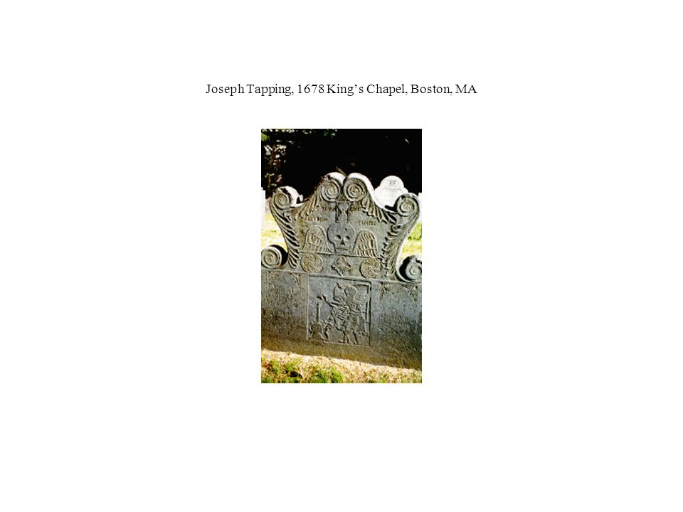 Joseph Tapping, 1678 King's Chapel, Boston, MA