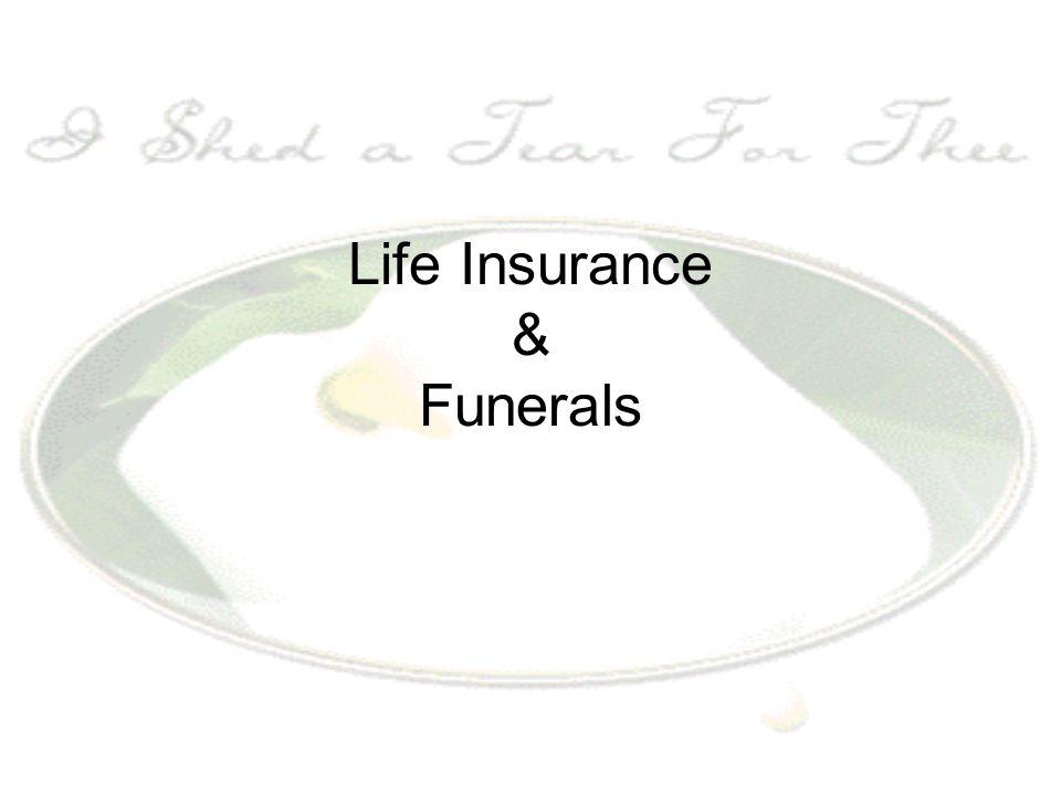 Life Insurance & Funerals