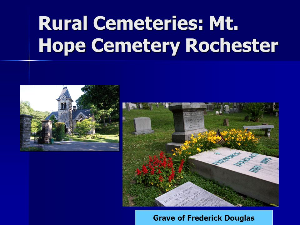 Rural Cemeteries: Mt. Hope Cemetery Rochester Grave of Frederick Douglas