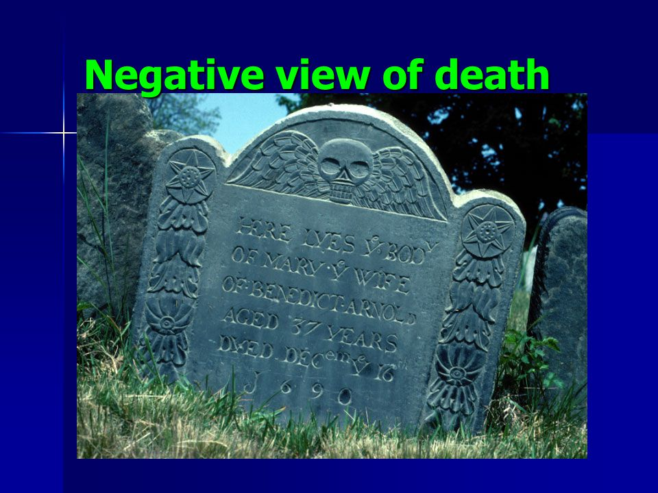 Negative view of death