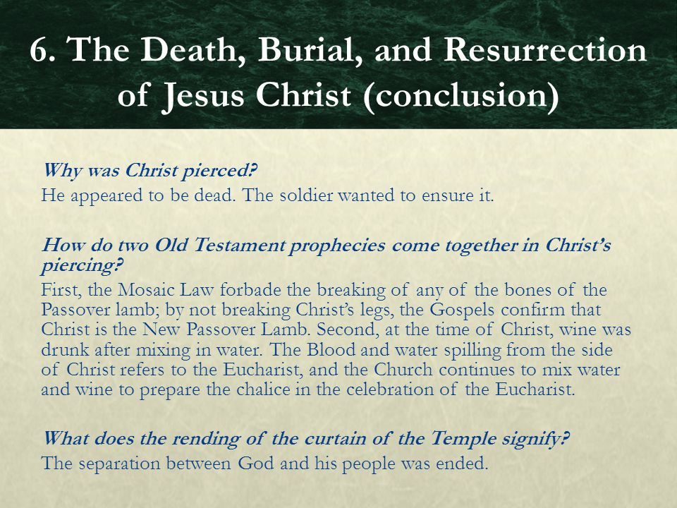 Why was Christ pierced? He appeared to be dead. The soldier wanted to ensure it. How do two Old Testament prophecies come together in Christ's piercin