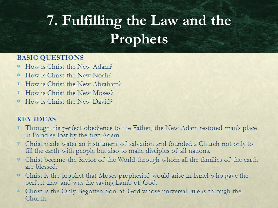 BASIC QUESTIONS  How is Christ the New Adam?  How is Christ the New Noah?  How is Christ the New Abraham?  How is Christ the New Moses?  How is C