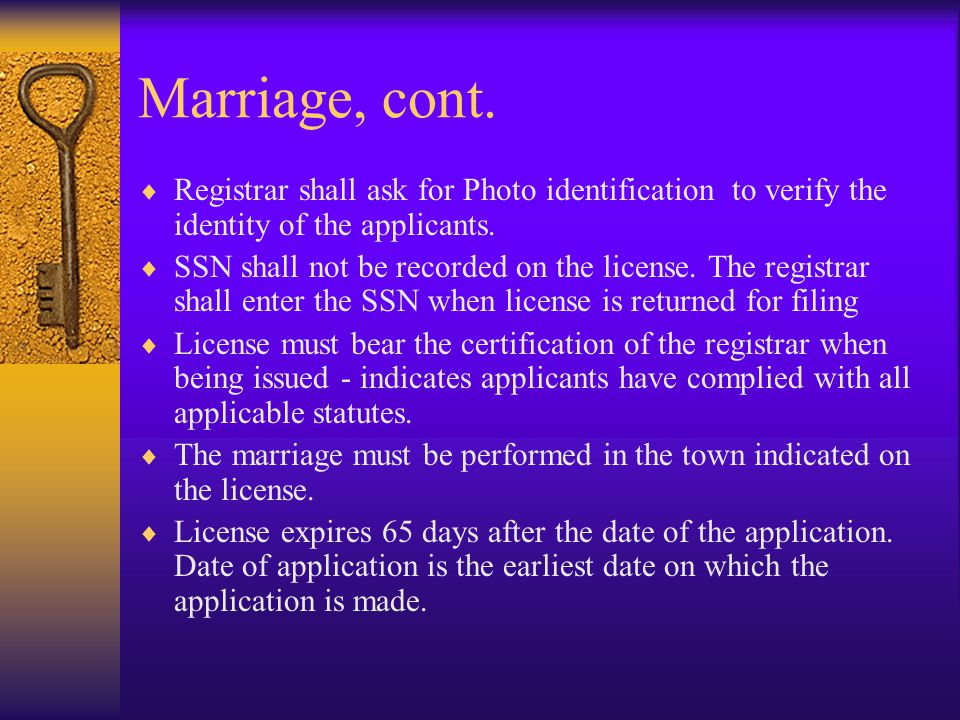 Marriage, cont. Types of Consents Required for Issuance of Marriage License cont.