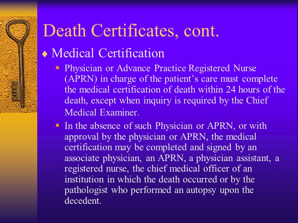 Death Certificates  There are two types  Standard  Medical Examiner